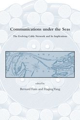 Communications Under the SeasThe Evolving Cable Network and Its Implications