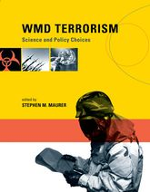WMD TerrorismScience and Policy Choices