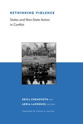 Rethinking ViolenceStates and Non-State Actors in Conflict