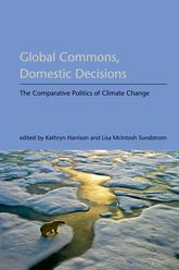 Global Commons, Domestic DecisionsThe Comparative Politics of Climate Change$