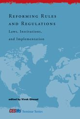 Reforming Rules and RegulationsLaws, Institutions, and Implementation$
