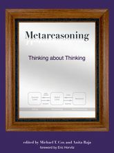 Metareasoning – Thinking about Thinking - MIT Press Scholarship Online