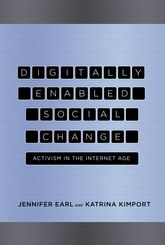 Digitally Enabled Social Change: Activism in the Internet Age