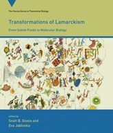 Transformations of Lamarckism – From Subtle Fluids to Molecular Biology - MIT Press Scholarship Online