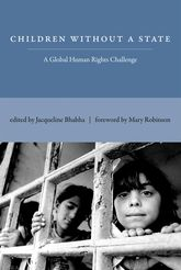 Children Without a State – A Global Human Rights Challenge - MIT Press Scholarship Online