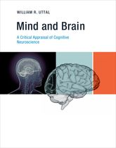 Mind and BrainA Critical Appraisal of Cognitive Neuroscience