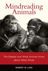 Mindreading AnimalsThe Debate over What Animals Know about Other Minds$