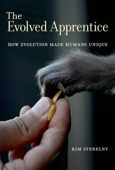 The Evolved Apprentice: How Evolution Made Humans Unique