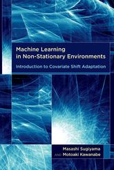 Machine Learning in Non-Stationary EnvironmentsIntroduction to Covariate Shift Adaptation$