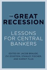 The Great Recession: Lessons for Central Bankers