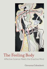 The Feeling BodyAffective Science Meets the Enactive Mind