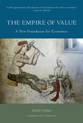 The Empire of ValueA New Foundation for Economics$