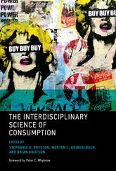 The Interdisciplinary Science of Consumption | MIT Press Scholarship Online