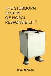 The Stubborn System of Moral Responsibility$