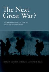 The Next Great War? – The Roots of World War I and the Risk of U.S.-China Conflict | MIT Press Scholarship Online