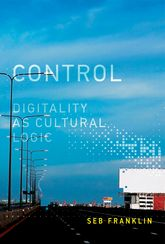 ControlDigitality as Cultural Logic$