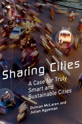 Sharing CitiesA Case for Truly Smart and Sustainable Cities$