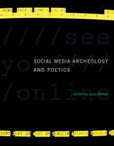 Social Media Archeology and Poetics$