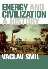 Energy and CivilizationA History