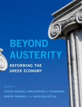 Beyond AusterityReforming the Greek Economy