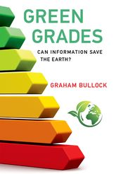 Green Grades – Can Information Save the Earth? - MIT Press Scholarship Online