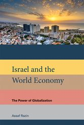 Israel and the World EconomyThe Power of Globalization