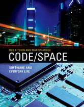 Code/Space - Software and Everyday Life | MIT Press Scholarship Online