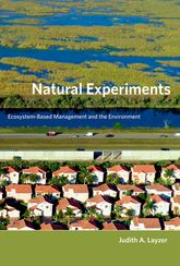 Natural ExperimentsEcosystem-Based Management and the Environment$