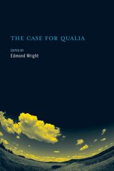 The Case for Qualia - MIT Press Scholarship Online
